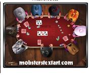 http://mobgames.mobsterstextart.com/images/governorpoker.png